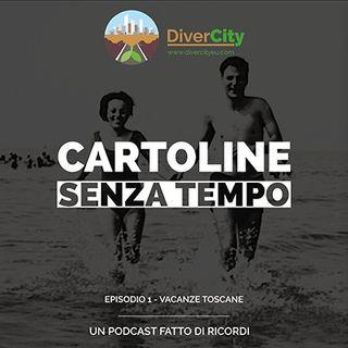 CST- Vacanze Toscane - Episodio 1