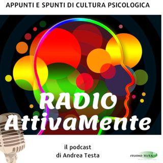 RadioAttivaMente - appunti e spunti di Cultura psicologica