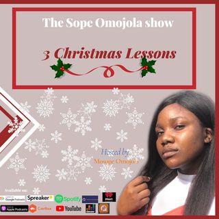 3 Christmas Lessons-Season 2(Episode 19)- The Sope Omojola show