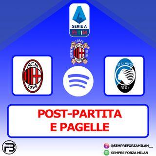 MILAN-ATALANTA 0-3 | PAGELLE e Post Partita