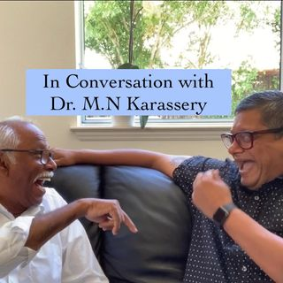 Ep-6 A Conversation (Sora Parachil) with M.N Karassery Mash