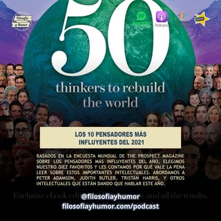 Los 10 pensadores más influyentes del 2021