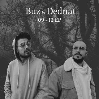Buz & Dednat - Ayağına Aşk Takılırsa feat. Ren Balad (2012)