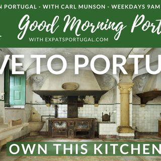 Move to Portugal, with style and grandeur! On Good Morning Portugal!