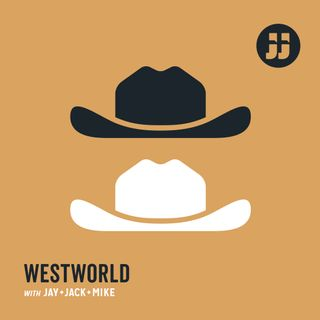 "Westworld with Jay, Jack and Mike: Ep. 2.5 ""Akane No Mai"""