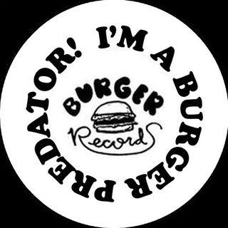 I'M A BURGER PREDATOR!