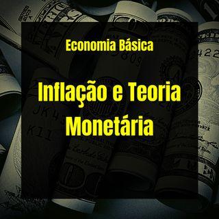 Economia Básica - Inflação e Teoria Monetária - 07