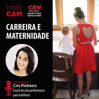 Carreira e maternidade (entrevista com Cris Pinheiro)