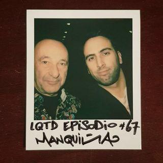 #67: Manuel Manquiña - Profesional... muy profesional