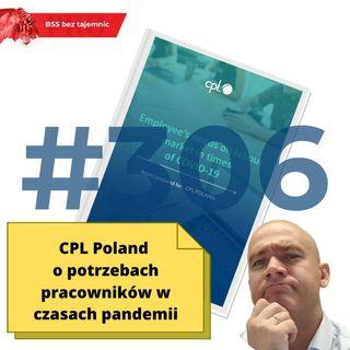 #306 CPL Poland o potrzebach pracowników w czasach pandemii