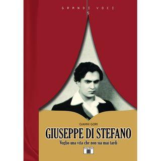 """Pare un Libro Stampato  - """"Giuseppe Di Stefano - Voglio una vita che non è mai tardi"""" di Gianni Gori"""