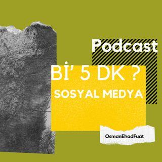 Özel Bölüm II - Sosyal Medya