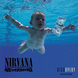 Episode 88 | Nirvana 'Nevermind'