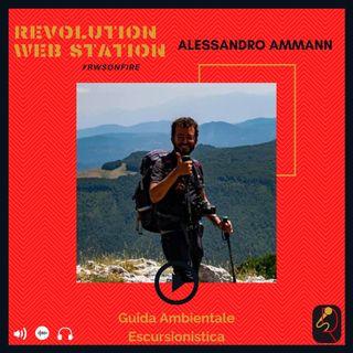 INTERVISTA ALESSANDRO AMMANN - GUIDA AMBIENTALE ESCURSIONISTICA