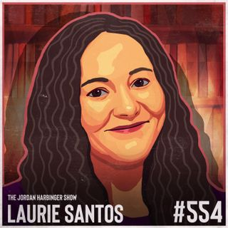 554: Laurie Santos   Practical Lessons from The Happiness Lab