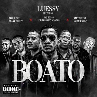 Luessy - Boato Feat Trx Music & Márcio Weezy