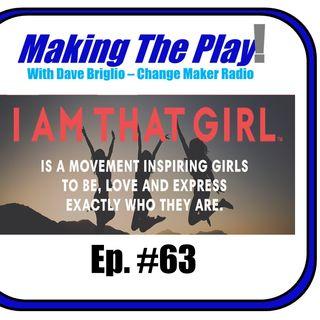 MTP #63-IAmThatGirl