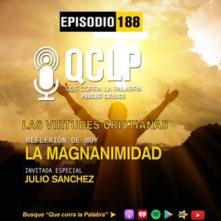 QCLP-VC. 10. LA MAGNANIMIDAD