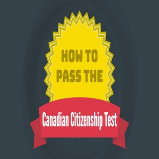 How To Pass The Canadian Citizenship Test