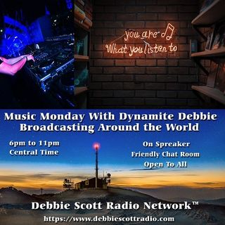 MUSIC MONDAY WITH DYNAMITE DEBBIE !!!   12-3-18