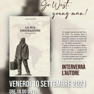 """""""La mia emigrazione (dal 1960 al 1971)"""" di Giancarlo Scopel"""