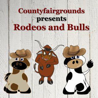 Countyfairgrounds, Rodeos & Bulls