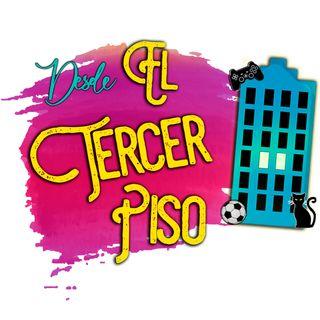 Desde el Tercer Piso - EP07 - Los ligues Ft. Genrrix