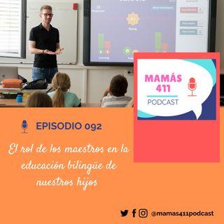 092 - El rol de los maestros en la educación bilingüe de nuestros hijos