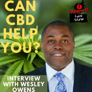 How CBD Self-Love and Self-Perservation Goes Hand in Hand with Wesley Owens