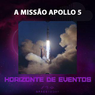 Horizonte de Eventos - Episódio 18 - A Missão Apollo 5