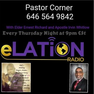 Pastor Corner with Elder Ernest Richard and Apostle Irvin Whitlow