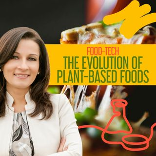 Food-Tech: The Evolution of Plant-Based Foods | Change Foods