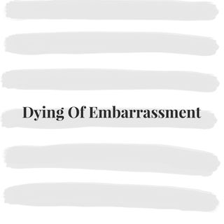 Dying Of Embarrassment - With Sarah Mulindwa