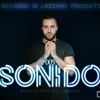 SONIDO 005 - Only for The clubbers