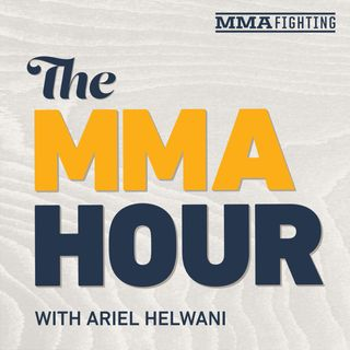 The MMA Hour with Ariel Helwani - Episode 437