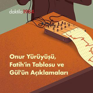 Pride, Fatih'in Tablosu, Abdullah Gül'ün Açıklamaları ve Barolar | Çavuşesku'nun Termometresi #16