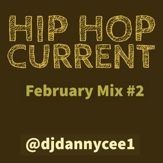 February 2019 Hip Hop & RNB MIX 2 @djdannycee1