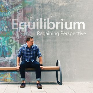 Equilibrium - You Are Here