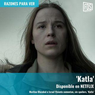 Razones para ver | 'Katla'