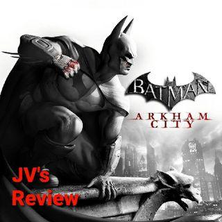 Episode 82 - Batman: Arkham City Review (Spoilers)