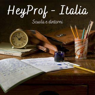 HeyProf - Italia. Scuola e dintorni