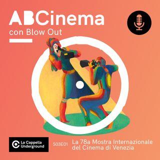 S03E01 - La 78ª Mostra del Cinema di Venezia