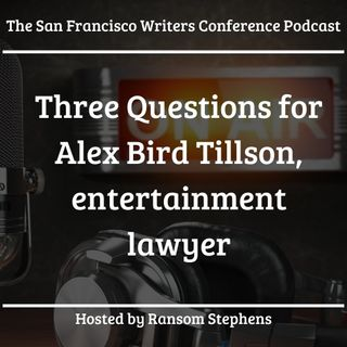 Fan Fiction and Copyrights by Alex Bird Tillson -entertainment lawyer and author