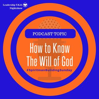 How to Know the Will of God | Lakeisha McKnight