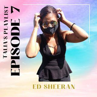 Episode 7 - Ed Sheeran