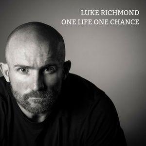 Luke Richmond - One Life One Chance