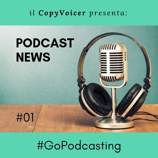 #PODCASTNEWS: Episodio #01