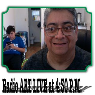 Radio ART LIVE at 4:30 p.m.