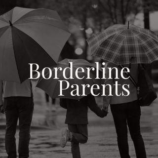 Borderline Parents