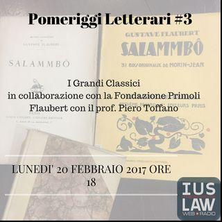 Flaubert, con il Prof. Piero Toffano - i Pomeriggi Letterari #3: i grandi Classici, in collaborazione con la Fondazione PRIMOLI